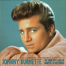 JOHNNY BURNETTE The Bear Family Box Set